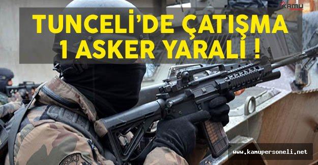 Tunceli'de Çıkan Çatışmada 1 Asker Şehit Oldu