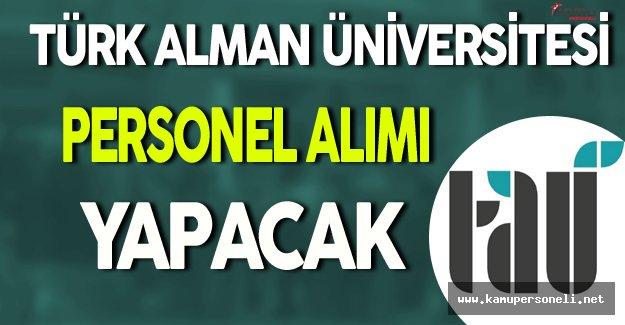 Türk Alman Üniversitesi Personel Alacak