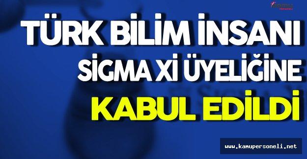 Türk Bilim İnsanı Sigma Xi Üyeliğine Kabul Edildi