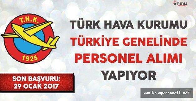 Türk Hava Kurumu (THK) Türkiye Genelinde Personel Alımı Yapıyor