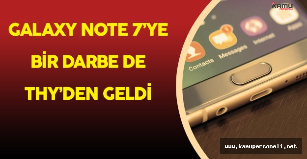 Türk Hava Yolları'ndan Galaxy Note 7 Uyarısı!