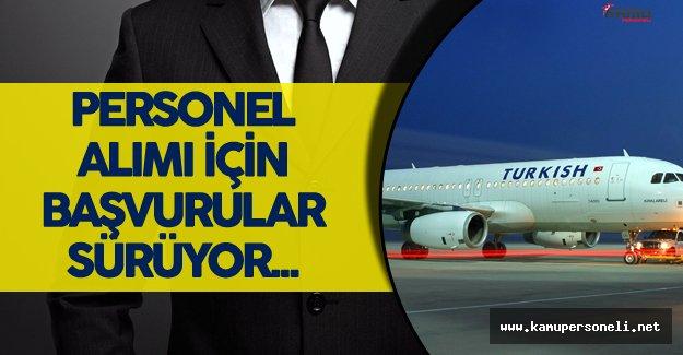 Türk Hava Yolları Personel Alımı için Başvurular Sürüyor !