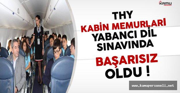 Türk Hava Yolları (THY) Kabin Memurları Yabancı Dil Sınavında Başarısız Oldu