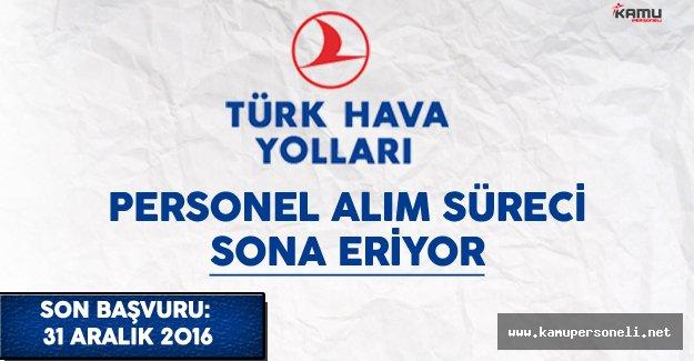 Türk Hava Yolları (THY) Personel Alımı Sona Eriyor