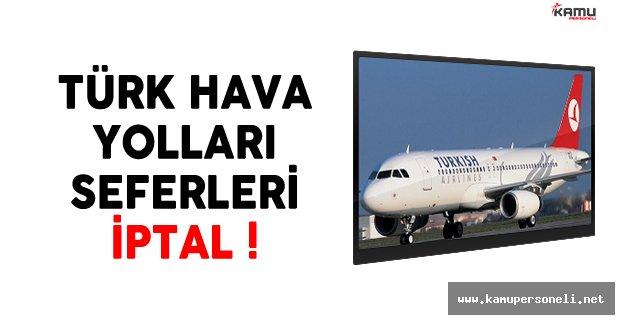 Türk Hava Yolları (THY) Seferleri İptal