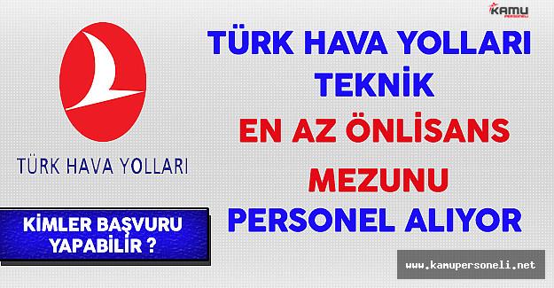 Türk Hava Yolları (THY) Teknik En Az Önlisans Mezunu Personel Alıyor