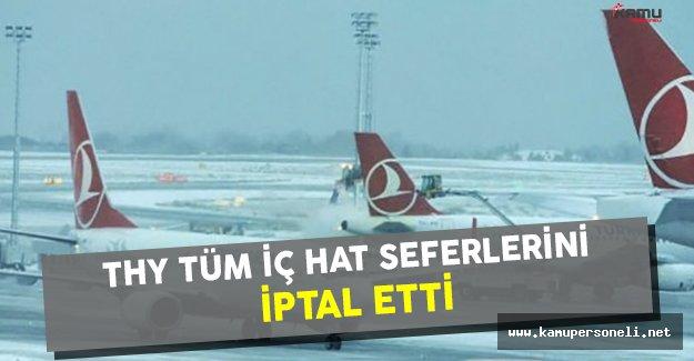 Türk Hava Yolları (THY) Tüm İç Hat Seferlerini İptal Etti