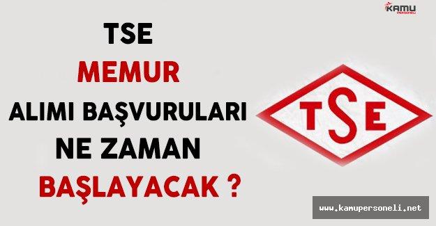 Türk Standartları Enstitüsü ( TSE ) Memur Alımı Başvuruları Ne Zaman Başlayacak ? ( Kimler Başvurabilir ? )