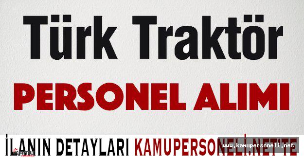 Türk Traktör Personel Alımı Başvuruları Başladı