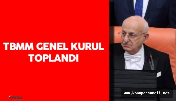 Türkiye Büyük Millet Meclisi (TBMM) Genel Kurulu İsmail Kahraman Başkanlığı'nda Toplandı