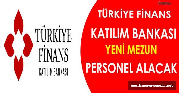 Türkiye Finans Katılım Bankası Yeni Mezun Personel Alacak