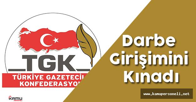 Türkiye Gazeteciler Konfederasyonu Darbe Girişimlerini Kınadı