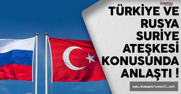 Türkiye İle Rusya Ateşkes Konusunda Uzlaştı