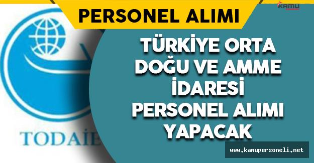 Türkiye Orta Doğu ve Amme İdaresi Personel Alımı Yapacak