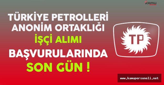 Türkiye Petrolleri Anonim Ortaklığı (TPAO) İşçi Alımında Son Gün !