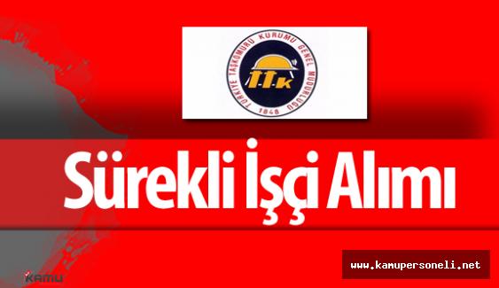 Türkiye Taşkömürü Kurumu Genel Müdürlüğü Sürekli İşçi Alımı Yapacak