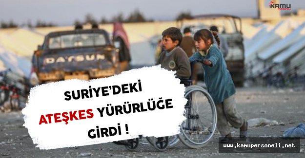 Türkiye ve Rusya'nın Garantörü Olduğu Suriye'deki Ateşkes Yürürlüğe Girdi