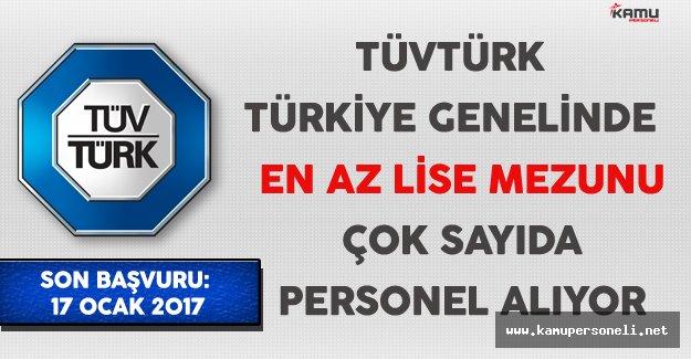 TÜVTÜRK Türkiye Genelinde En Az Lise Mezunu Çok Sayıda Personel Alıyor