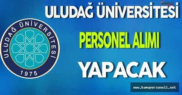 Uludağ Üniversitesi Personel Alımı Yapacak