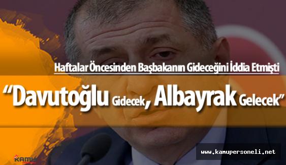 """Ümit Özdağ : """"Ahmet Davutoğlu Gidecek, Berat Albayrak Başbakan Olacak"""""""