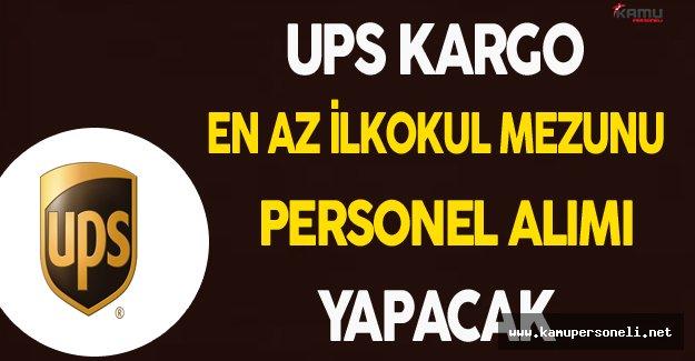UPS Kargo En Az İlkokul Mezunu Personel Alacak
