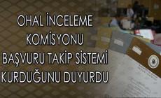 OHAL İnceleme Komisyonu 'Başvuru Takip Sistemi' Kurduğunu Duyurdu