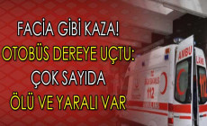 Facia Gibi Kaza ! Otobüs Dereye Düştü: Çok Sayıda Ölü ve Yaralı Var