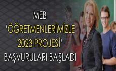 Milli Eğitim Bakanlığı (MEB) 'Öğretmenlerimizle 2023 Projesi' Başvuruları Başladı