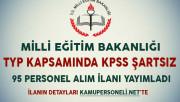 MEB, TYP Kapsamında KPSS Şartsız 95 Personel Alımı İçin İlan Yayımladı