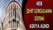 Şehit Sorgulama Ekranı MSB Tarafından Askıya Alındı