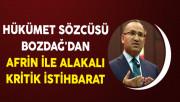 Hükümet Sözcüsü Bozdağ'dan Afrin İle Alakalı Kritik İstihbarat