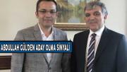 Eski Cumhurbaşkanı Abdullah Gül'den Aday Olma Sinyali