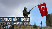 TSK Duyurdu: Etkisiz Hale Getirilen Terörist Sayısı 3 Bin 733