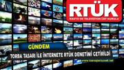 Torba Tasarının Kabulü İle İnternete RTÜK Denetimi Getirildi