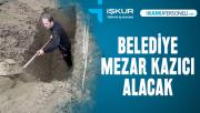 O ilde belediye mezar kazıcı personel alımı yapacak! Başvurular başladı