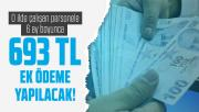 Cumhurbaşkanı Erdoğan onayladı: O ilde çalışan personele 6 ay boyunca 693 TL ek ödeme yapılacak!