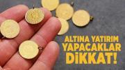 Altına yatırım yapacaklar dikkat! Haftanın ilk gününde altın fiyatlarında son durum
