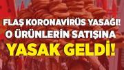Koronavirüs salgınında flaş yasak! O kentte kavşaklarda su, çiçek ve simit satmak artık yasak!
