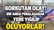 Bursa'da korkutan olay! Bir anda fenalaşarak yere yığılıyorlar!