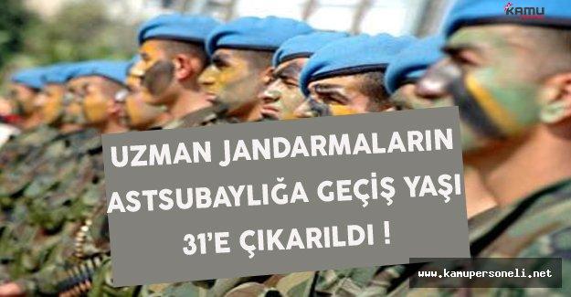 Uzman Jandarmaların Astsubaylığa Geçiş Yaşı 28'den 31'e Çıkarıldı !