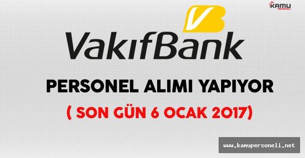 Vakıfbank Personel Alımı Yapıyor