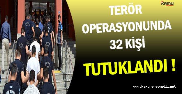 Van'da Gerçekleştirilen Terör Operasyonunda 32 Kişi Tutuklandı