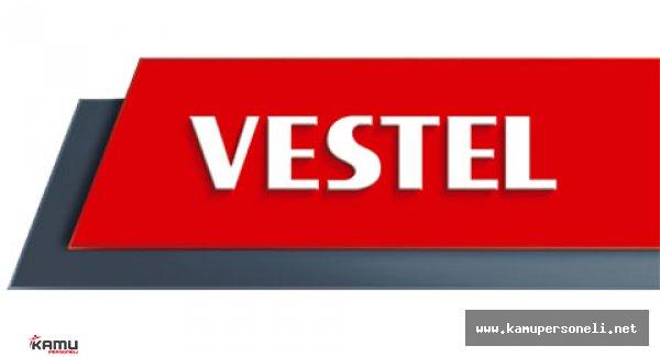 Vestel Türkiye Geneli Personel Alımı Başladı