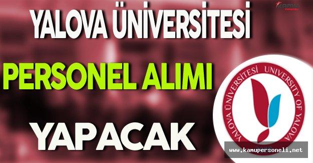 Yalova Üniversitesi Personel Alımı Yapacak