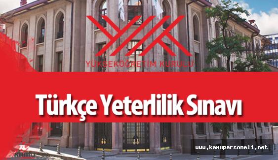"""YÖK """"Türkçe Yeterlilik Sınavı Duyurusu"""" Yayımladı"""
