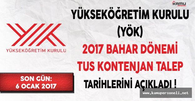 Yükseköğretim Kurulu (YÖK) 2017 İlkbahar Dönemi TUS Kontenjan Talep Tarihlerini Açıkladı