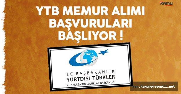 Yurtdışı Türkler ve Akraba Topluluklar Başkanlığı (YTB) memur alımı başvuruları başlıyor