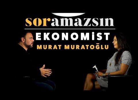 Murat Muratoğlu ekonomi