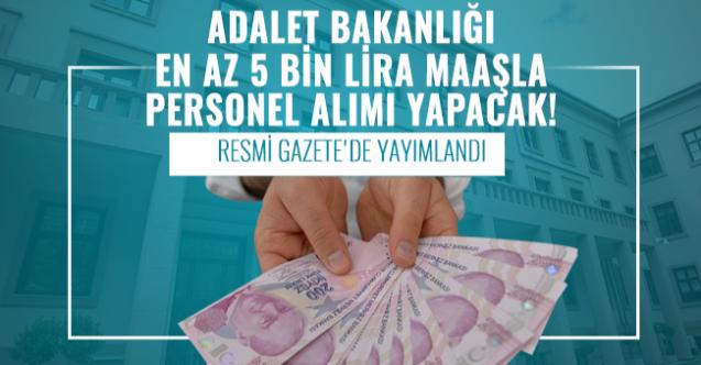 adalet bakanligi en az 5 bin lira
